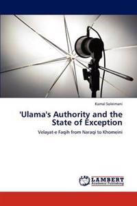 'Ulama's Authority and the State of Exception