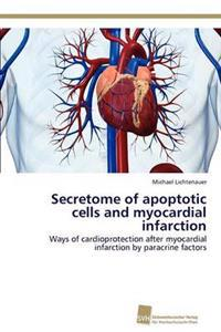 Secretome of Apoptotic Cells and Myocardial Infarction