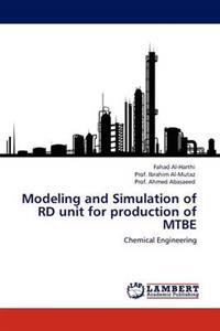 Modeling and Simulation of Rd Unit for Production of Mtbe
