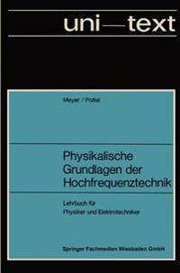Physikalische Grundlagen Der Hochfrequenztechnik