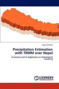 Precipitation Estimation with Trmm Over Nepal
