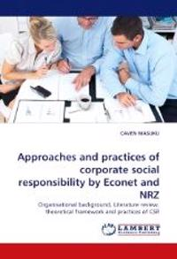 Approaches and Practices of Corporate Social Responsibility by Econet and Nrz