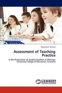 Assessment of Teaching Practice