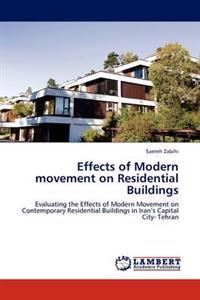 Effects of Modern Movement on Residential Buildings