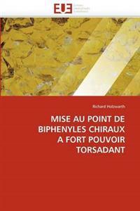 Mise Au Point de Biph�nyles Chiraux � Fort Pouvoir Torsadant