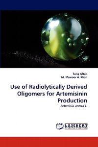 Use of Radiolytically Derived Oligomers for Artemisinin Production