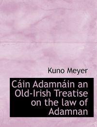 C in Adamn in an Old-Irish Treatise on the Law of Adamnan