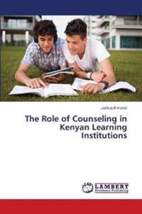 The Role of Counseling in Kenyan Learning Institutions