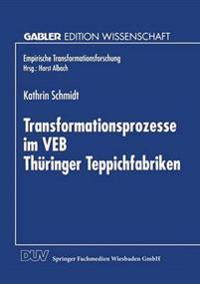 Transfurmationsprozesse Im Veb Thuringer Teppichfabriken