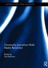 Community Journalism Midst Media Revolution