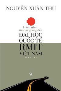 Hanh Trinh Tu Truong Lang Den Dai Hoc Quoc Te Rmit Viet Nam: Hoi KY