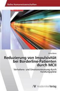 Reduzierung Von Impulsivitat Bei Borderline-Patienten Durch MCII