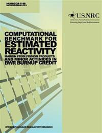 Computational Benchmark for Estimated Reactivity Margin from Fission Products and Minor Actinides in Bwr Burnup Credit