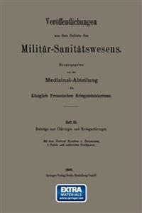 Beitrage Zur Chirurgie Und Kriegschirurgie