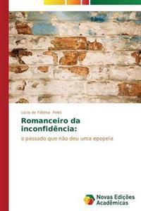 Romanceiro Da Inconfidencia