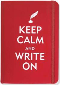 Keep Calm & Write on Journal (Diary, Notebook)