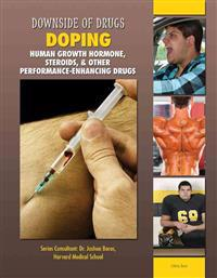Doping: Human Growth Hormone, Steroids, & Other Performance-Enhancing Drugs