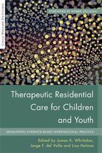 Therapeutic Residential Care for Children and Youth