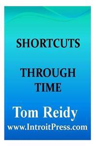 Shortcuts Through Time