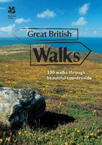 Great British Walks: Short Walks in Beautiful Places