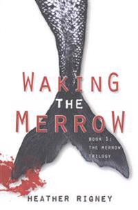 Waking the Merrow