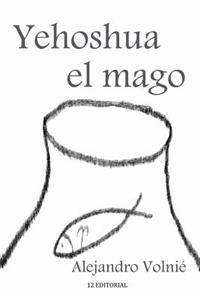 Yehoshua El Mago