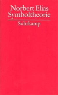 Gesammelte Schriften 13. Symboltheorie