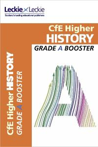 Cfe higher history grade booster - how to achieve your best