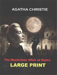 The Mysterious Affair at Styles: (Agatha Christie Masterpiece Collection)