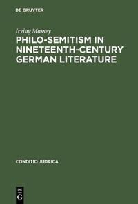 Philo-Semitism in Nineteenth-Century German Literature