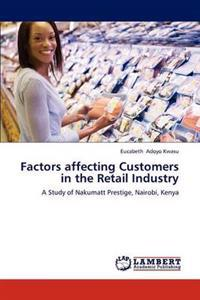 Factors Affecting Customers in the Retail Industry