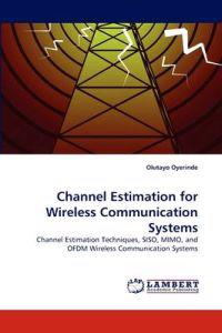 Channel Estimation for Wireless Communication Systems