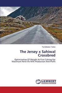 The Jersey X Sahiwal Crossbred