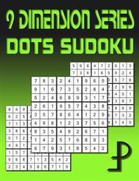 9 Dimension Series: Dots Sudoku