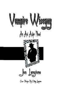 Vampire Wiseguy: An AVI Asher Novel