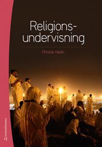 Religionsundervisnining : didaktik och praktik