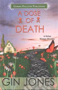 A Dose of Death: A Helen Binney Mystery