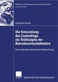 Die Entwicklung Des Controllings Als Teildisziplin Der Betriebswirtschaftslehre