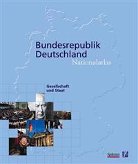 Nationalatlas Bundesrepublik Deutschland - Gesellschaft Und Staat