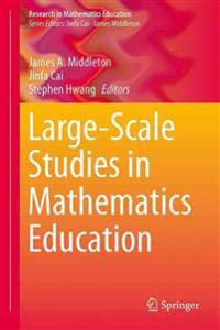 Large-Scale Studies in Mathematics Education