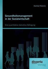 Gesundheitsmanagement in Der Sozialwirtschaft