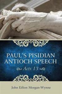 Pauls Pisidian Antioch Speech Acts 13