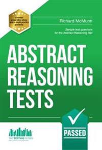 Abstract Reasoning Tests: Sample Test Questions and Answers for the Abstract Reasoning Tests