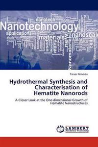 Hydrothermal Synthesis and Characterisation of Hematite Nanorods