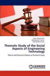 Thematic Study of the Social Aspects of Engineering Technology