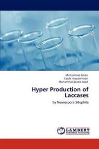 Hyper Production of Laccases