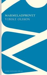 Marmeladprovet - Vibeke Olsson pdf epub