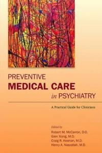 Preventive Medical Care in Psychiatry