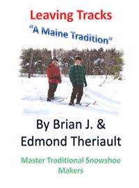 Leaving Tracks: A Maine Tradition