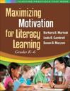 Maximizing Motivation for Literacy Learning